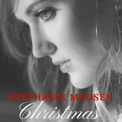 Stephanie Madsen Celebrates True Meaning of Christmas with New Album Release