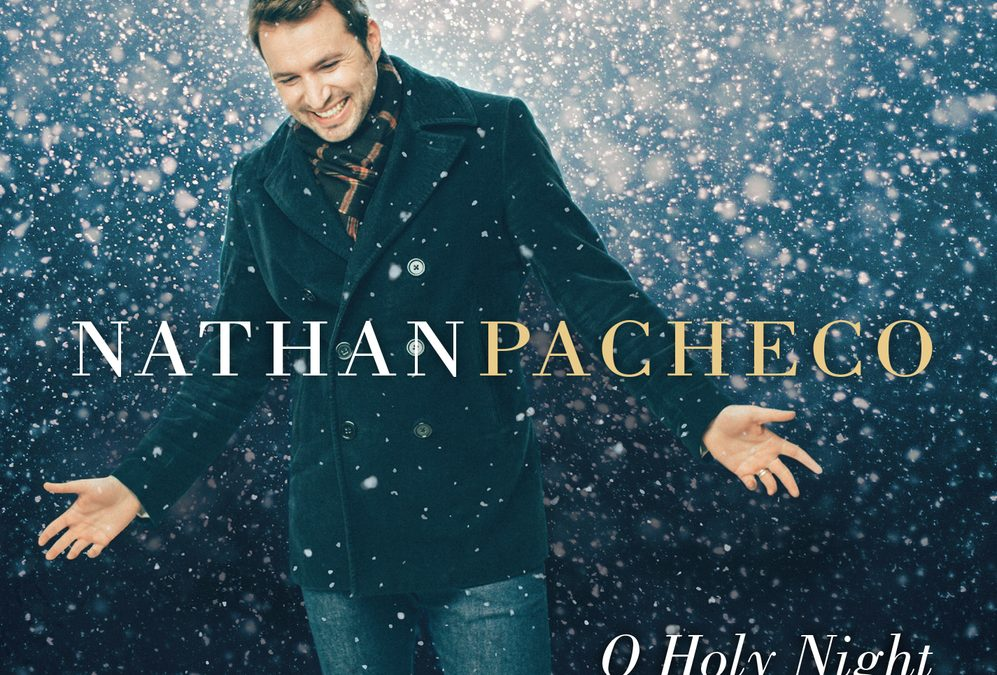 Nathan Pacheco - O Holy Night