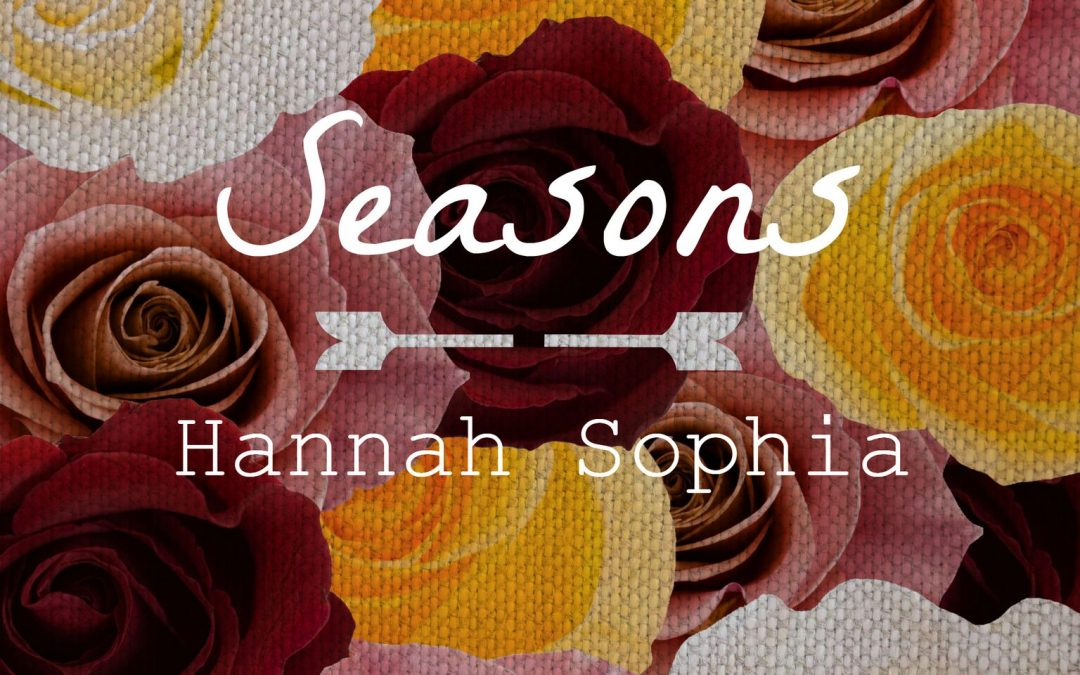 Hannah Sophia - Seasons