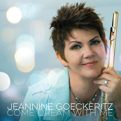 "Jeannine Goeckeritz's New Album ""Come Dream With Me"" – A Triumph of Alluring Beauty and Listenability"
