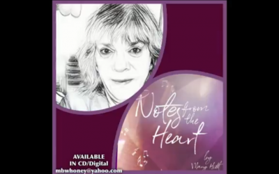 "Music in the Key of Life – ""Notes from the Heart"""