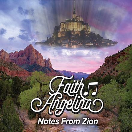 "Faith Angelina's New Album, ""Notes From Zion,"" Debuted at #1 on One World Music Album Charts"