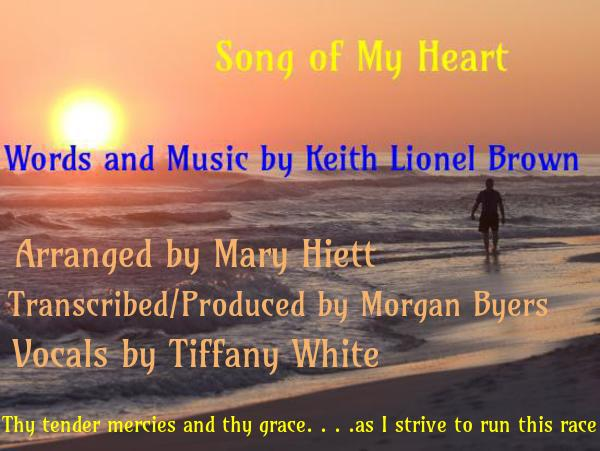 "Music in the Key of Life – ""Song of My Heart"""
