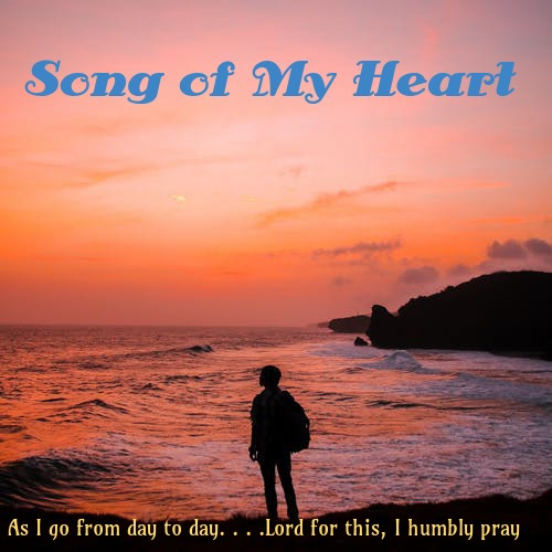 """Song of My Heart"" – A Musical, Spiritual Journey"
