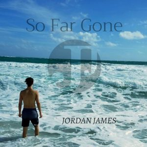 Jordan James - So Far Gone