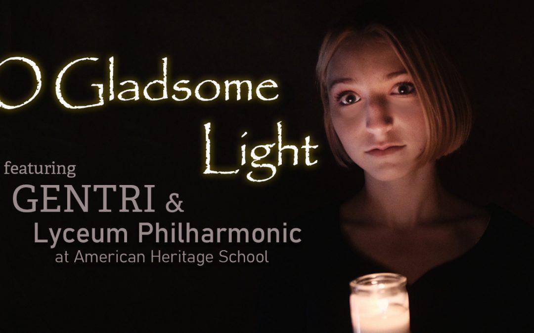 """""""O Gladsome Light"""""""