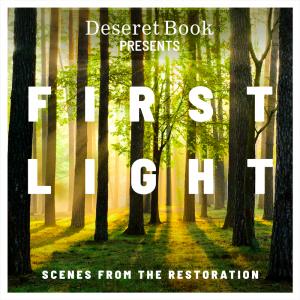 Deseret Book - First Light