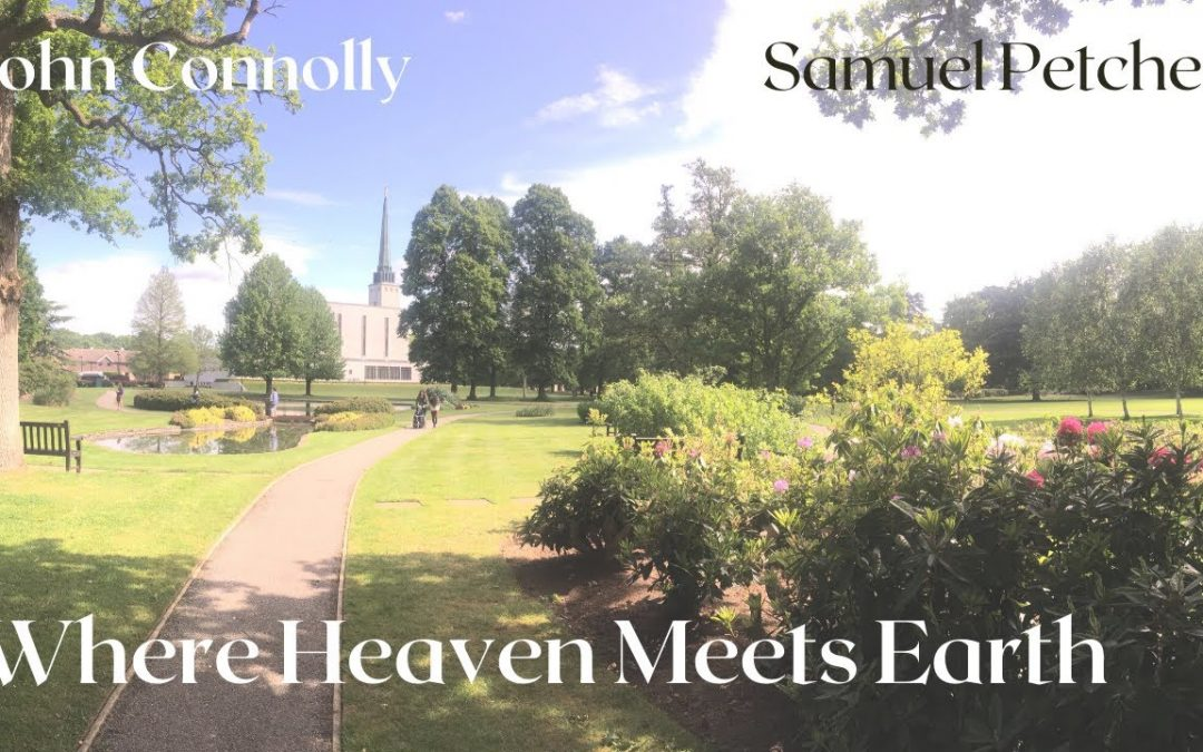 John Connolly and Samuel Petchey - Where Heaven Meets Earth